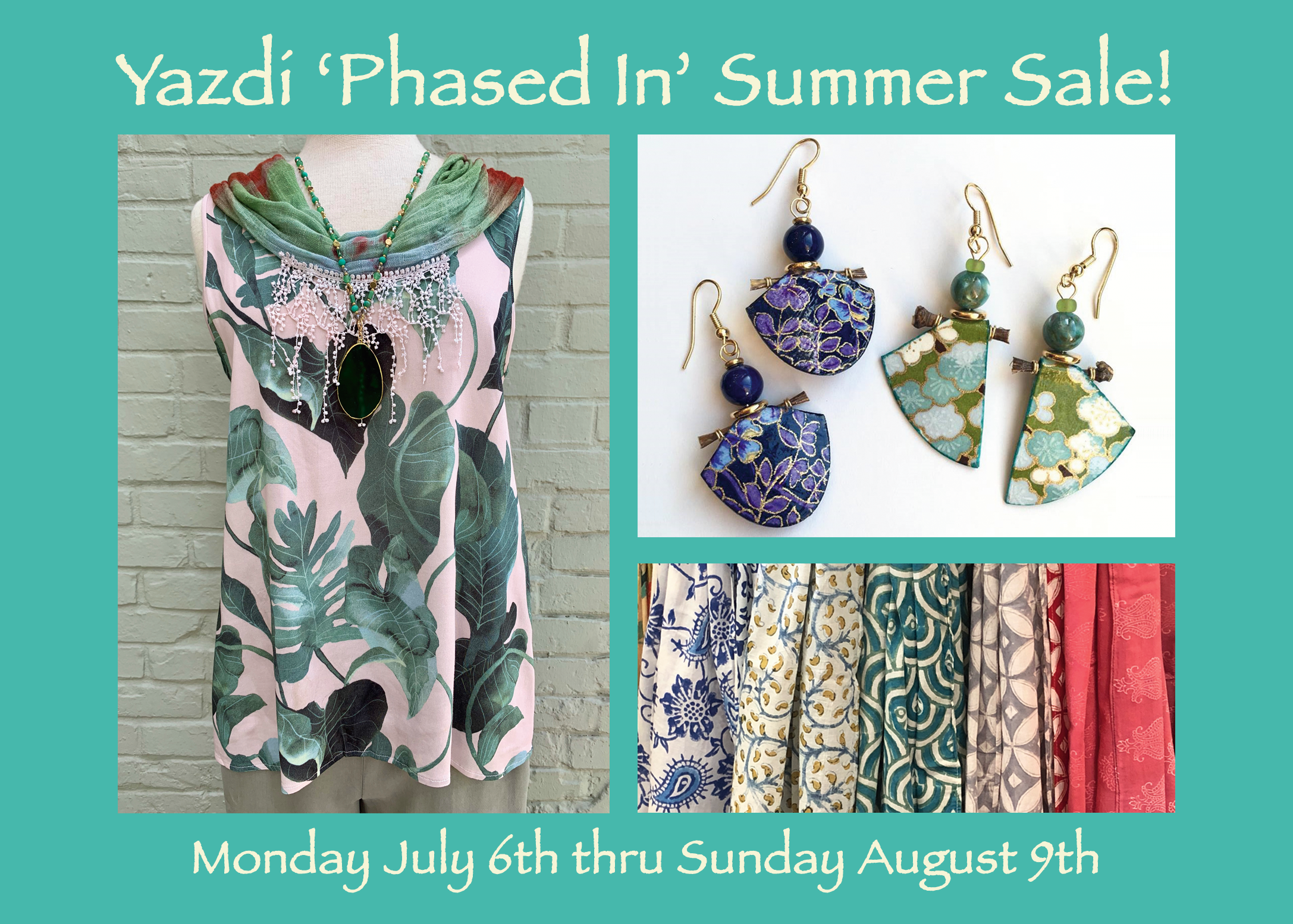 'PHASED IN' SUMMER SALE • JULY 6 – AUGUST 9
